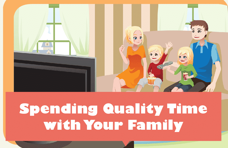 Spending Quality Time with Your Family
