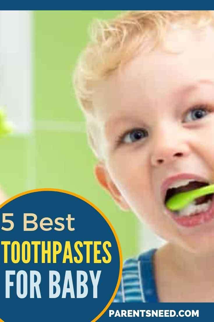 Top 5 Best Baby Toothpaste