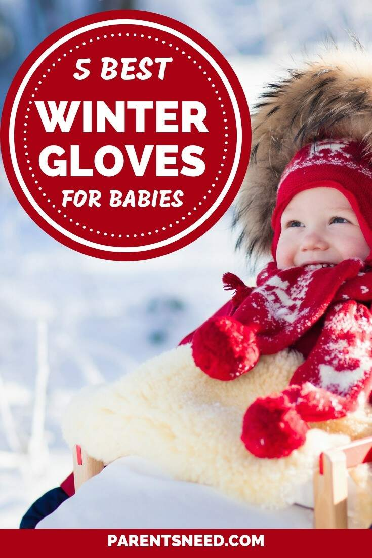 top 5 best winter gloves for your babies and kids