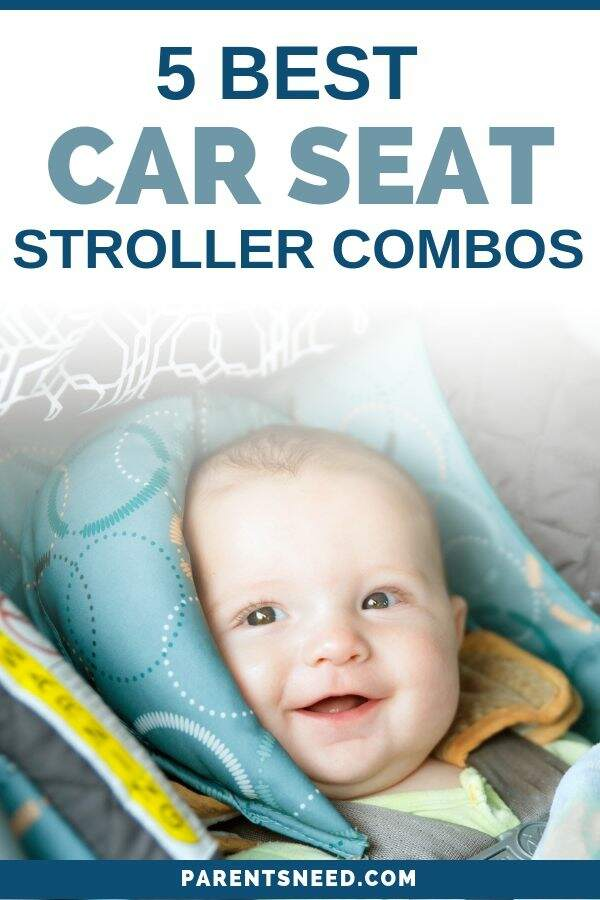 choose from the top 5 best car seat stroller combo