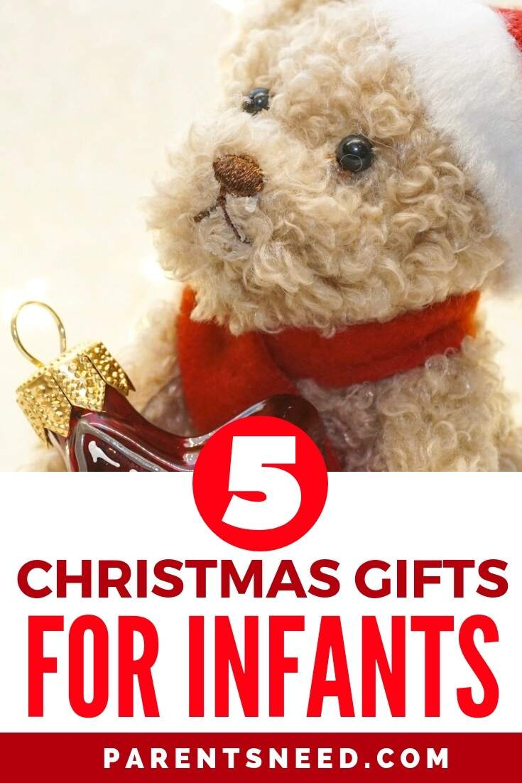 Top 5 Best Christmas Presents for Infants