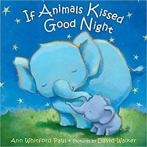 Children's Bedtime Story Book If Animals Kissed Good Night